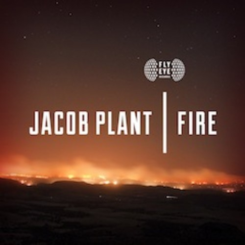 jacob plant fire